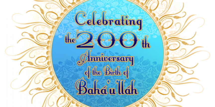 Bicentenary of the Birth of Baha'u'llah